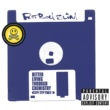 Fatboy Slim Better Living Through Chemistry (20th Anniversary Edition)