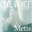 Metis ONE VOICE ~Metis Best~