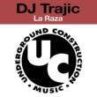 DJ Trajic La Raza