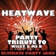 Ultimate Party Jams Heatwave (Party Tribute to Wiley & MS D)