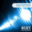 Nick Bertossi Kult Records Presents: All Night & Need It Now