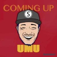 UMU coming up