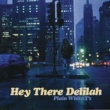 Plain White T's Hey There Delilah