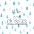 VAGALLY VAKANS 屋久島の雨音とスローピアノで右脳を活性化するママとベビーの胎教・育脳クラシック ~ Rain & CLASSICS(レイン&クラシックス)