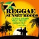 Various Artists REGGAE SUNSET MOODS