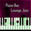 Best Piano Bar Ultimate Collection