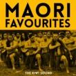 The Kiwi Sound Maori Favourites