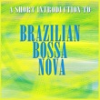 Tamba 4 A Short Introduction to Bossa Nova
