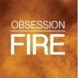 Obsession Fire