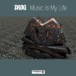 ZROQ Music Is My Life