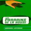 Marshall Jefferson Marshall Jefferson/Les Parrains De La House