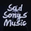Sad Songs Music