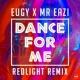 Eugy/Mr Eazi Dance For Me (Eugy X Mr Eazi) [Redlight Remix]