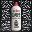 ジャックス・ジョーンズ/Mike Dunn/MNEK House Work (feat.Mike Dunn/MNEK) [Extended Mix]