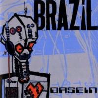 BRAZIL Dasein