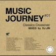 ロイ・エアーズ Music Journey -Classics Crossover- Mixed by DJ JIN