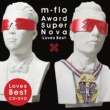 m-flo Award SuperNova -Loves Best-
