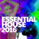 Essential House 2015/Alex Buchanan On Top of the World