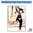 Francine Raymond Une Femme (Rien De Moins)