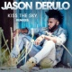 Jason Derulo Kiss the Sky (Remixes)