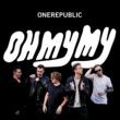 OneRepublic Oh My My [Deluxe]
