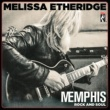 メリッサ・エザーリッジ Memphis Train