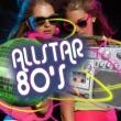 The 80's Allstars Maniac