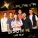 Bicho de Pé Que Seja (Superstar)