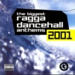 Bounty Killer The Biggest Ragga Dancehall Anthems 2001