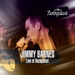 Jimmy Barnes Lay Down Your Guns (Live at Rockpalast Alter Wartesaal, Köln, Germany 10th March, 1994)