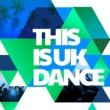This Is UK Dance/Alex Buchanan On Top of the World