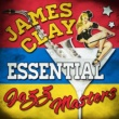 James Clay/James Clay Essential Jazz Masters