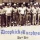 Dropkick Murphys Do Or Die