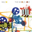 Wilco The Whole Love (Deluxe Edition)