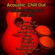 Acoustic Chill Out You Give Love a Bad Name