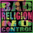 Bad Religion No Control (Re-Issue)