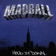 Madball Intro