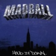 Madball Hold It Down