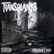 Transplants Haunted Cities