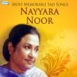 Nayyara Noor Hum Ke Thehre Ajnabi