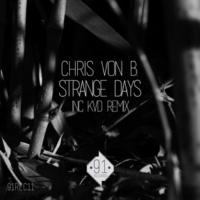 Chris von B. & Kvd Strange Days