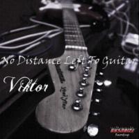 Viktor (UA) No Distance Left To Guitar