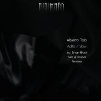 Alberto Tolo & Bryan Brack & Siles & Rosper Aalto / Slow