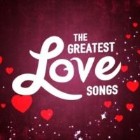Love Songs,Love Songs Music&The Love Allstars The Greatest Love Songs