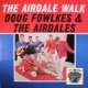 Doug Fowlkes and The Airdales The Airdale Walk