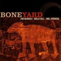 Jim McNeely/Kelly Sill/Joel Spencer Boneyard