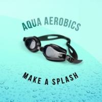 Aqua Aerobics Aqua Aerobics: Make a Splash