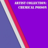 Chemical Poison & Sopin Artist Collection: Chemical Poison