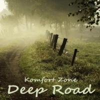 Komfort Zone Deep Road