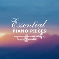 Relaxing Piano Music Ensemble Essential Piano Pieces ‐ Mood Music, Sweet Emotions, Simple Jazz for Relaxation, Smooth Vintage Cafe